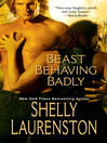 Beast Behaving Badly (eBook)